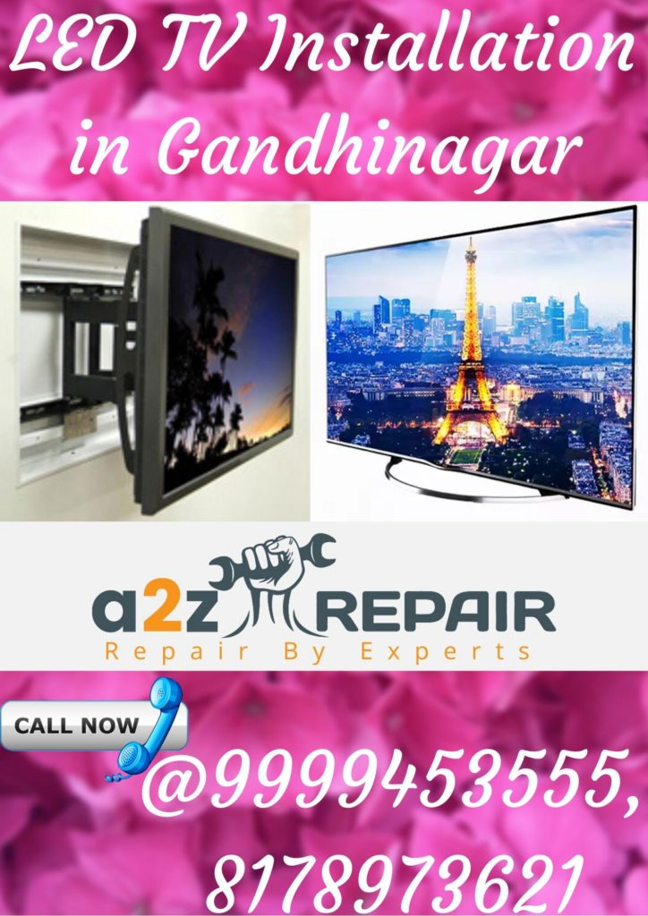 LED TV Installation in Gandhinagar