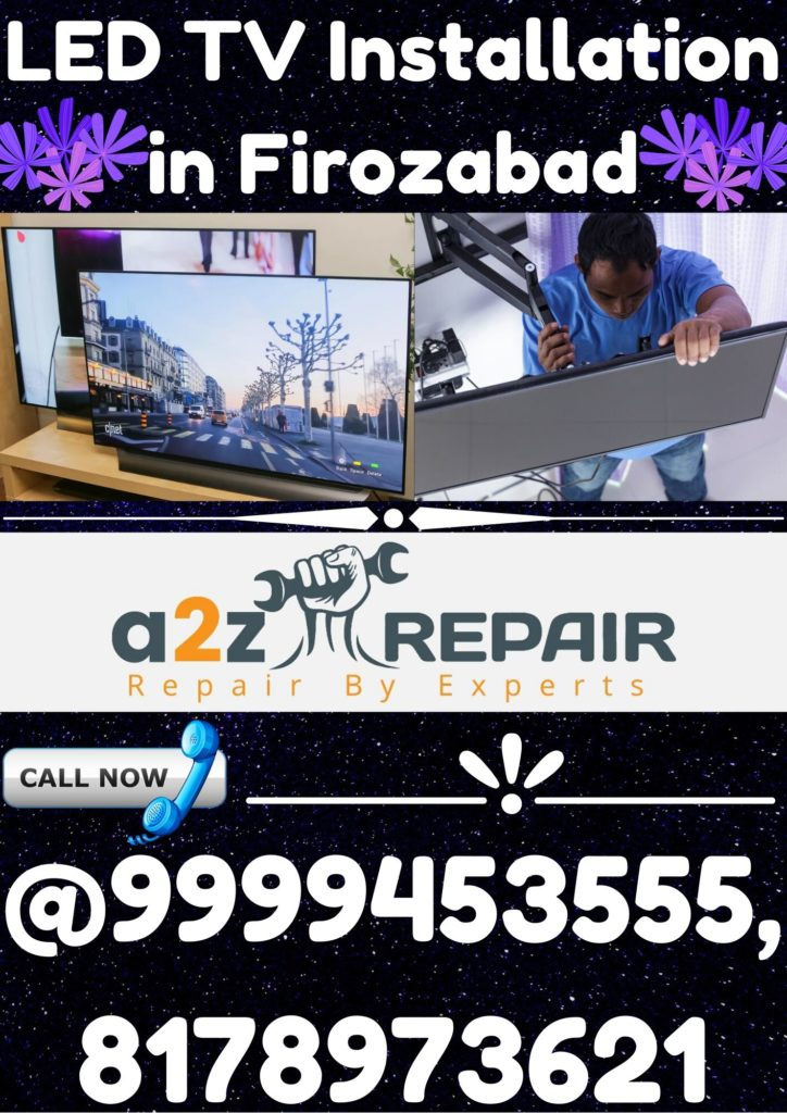 LED TV Installaion in Firozabad