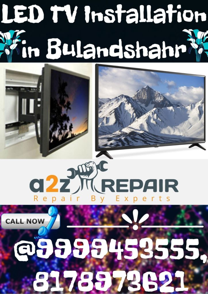 LED TV Installation in Bulandshahr
