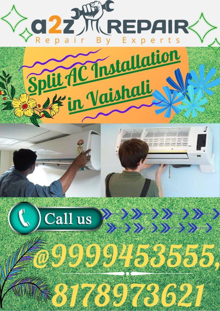 Split AC Installation in Vaishali
