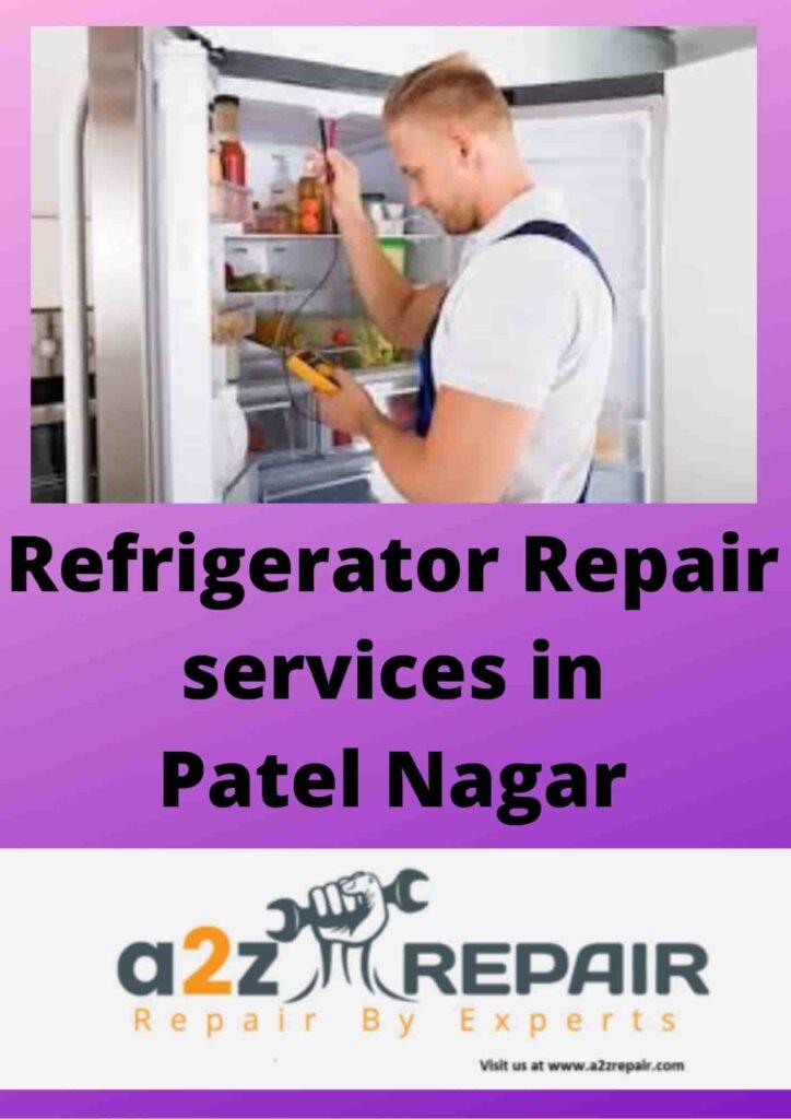 Refrigerator Repair services in Patel Nagar