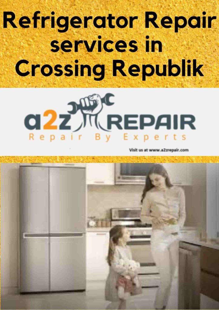 Refrigerator Repair services in Crossing Republik