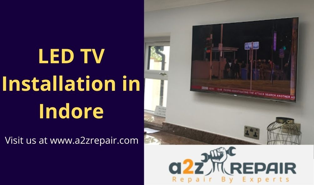 LED TV Installation in Indore