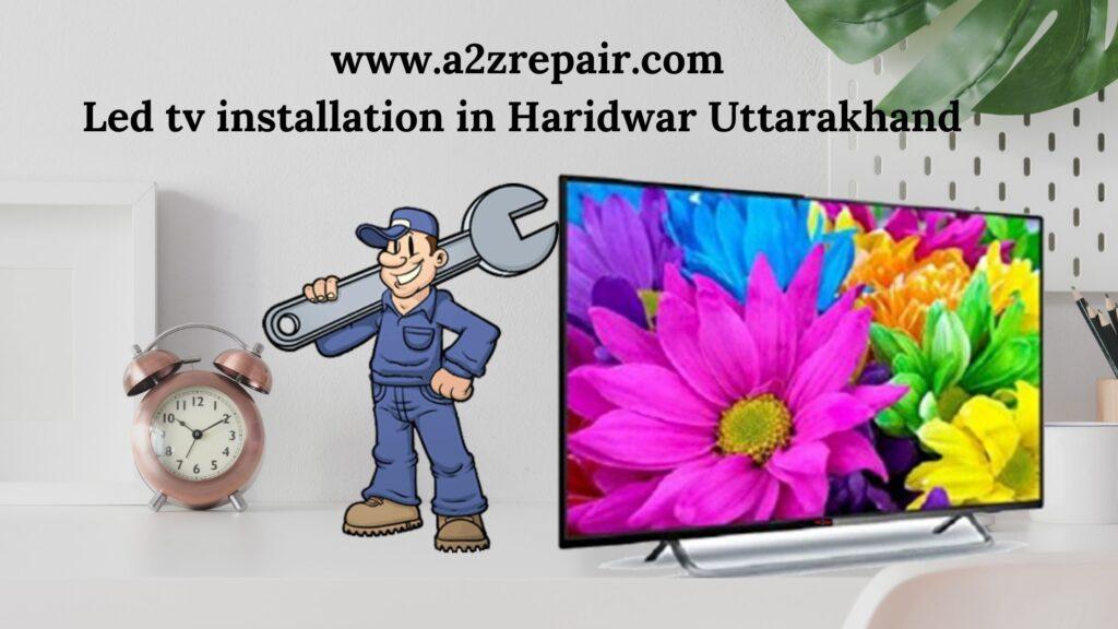 LED TV Installation in Haridwar