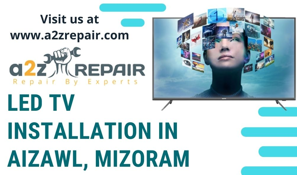 LED TV Installation in Aizawl, Mizoram