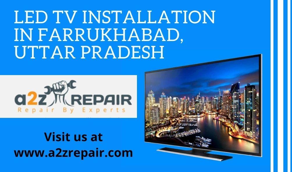 LED TV Installation in Farrukhabad, Uttar Pradesh