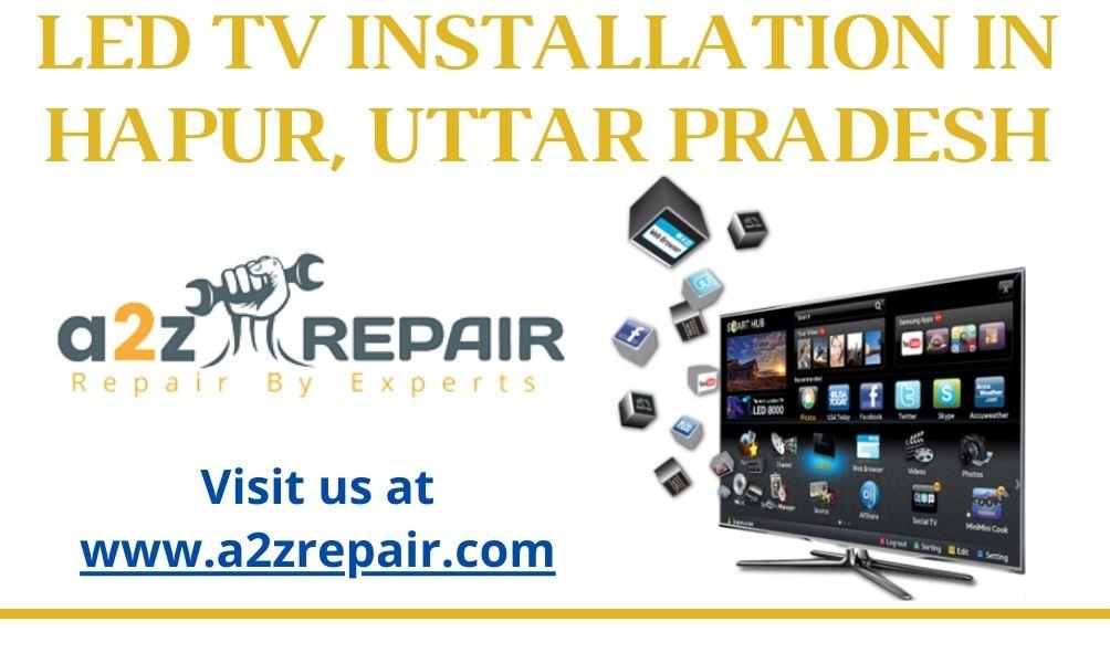 LED TV Installation in Hapur, Uttar Pradesh