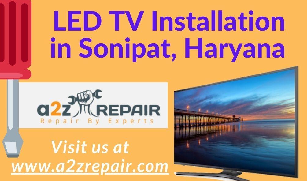 LED TV Installation in Sonipat, Haryana