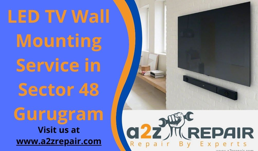 LED TV Wall Mounting Service in Sector 48 Gurugram