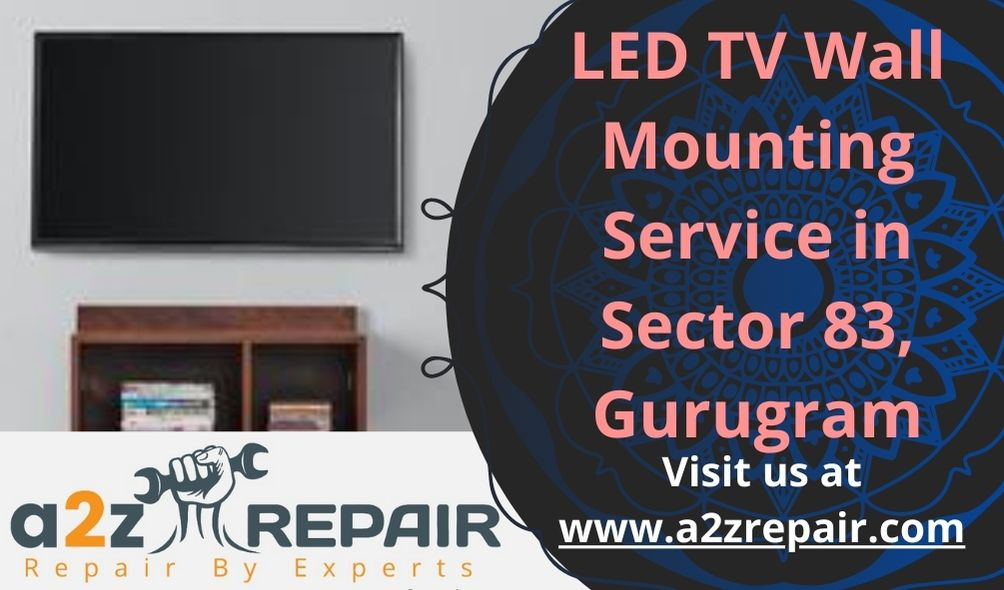LED TV Wall Mounting Service in Sector 83 Gurugram